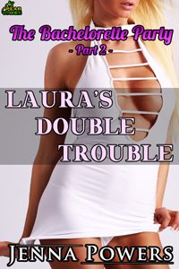 Laura's Double Trouble